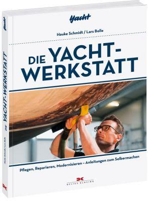 Delius Klasing Die Yacht Werkstatt