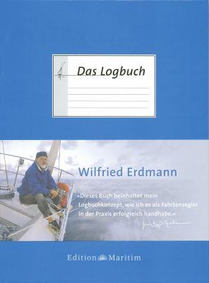 Delius Klasing Das Logbuch - Wilfried Erdmann