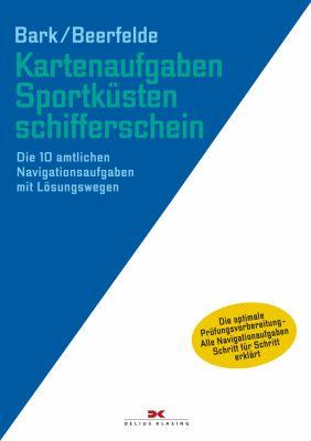 Delius Klasing, SKS Kartenaufgaben Sportküstenschifferschein