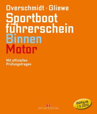 Delius Klasing Lehrbuch SBF Binnen Motor, Overschmidt