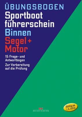 Delius Klasing, Prüfungsbögen SBF Binnen Segeln u. Motor
