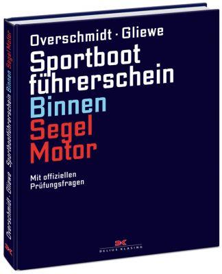 Delius Klasing, Lehrbuch SBF Binnen Segeln u. Motor, Overschmidt