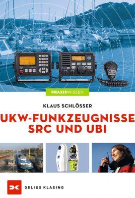Delius Klasing, Lehrbuch UKW Sprechfunkzeugnisse SRC + UBI