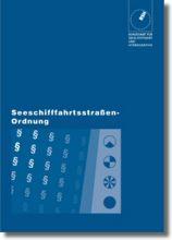 BSH 20005 Seeschifffahrtsstraßen Ordnung, Ausgabe 2011