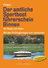 Delius Klasing Lehrbuch Sportbootführerschein Binnen Motor Feltgen